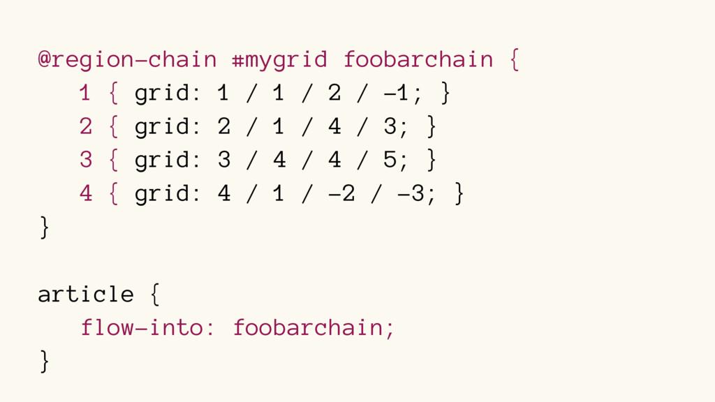 @region-chain #mygrid foobarchain { 1 { grid: 1...