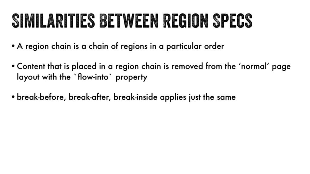 Similarities Between Region Specs •A region cha...