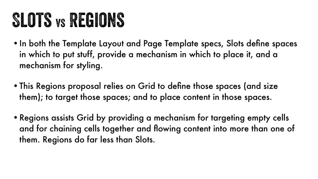 Slots vs Regions •In both the Template Layout a...