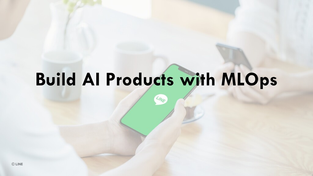 Build AI Products with MLOps