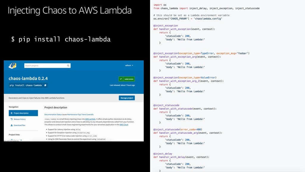 Injecting Chaos to AWS Lambda $ pip install cha...