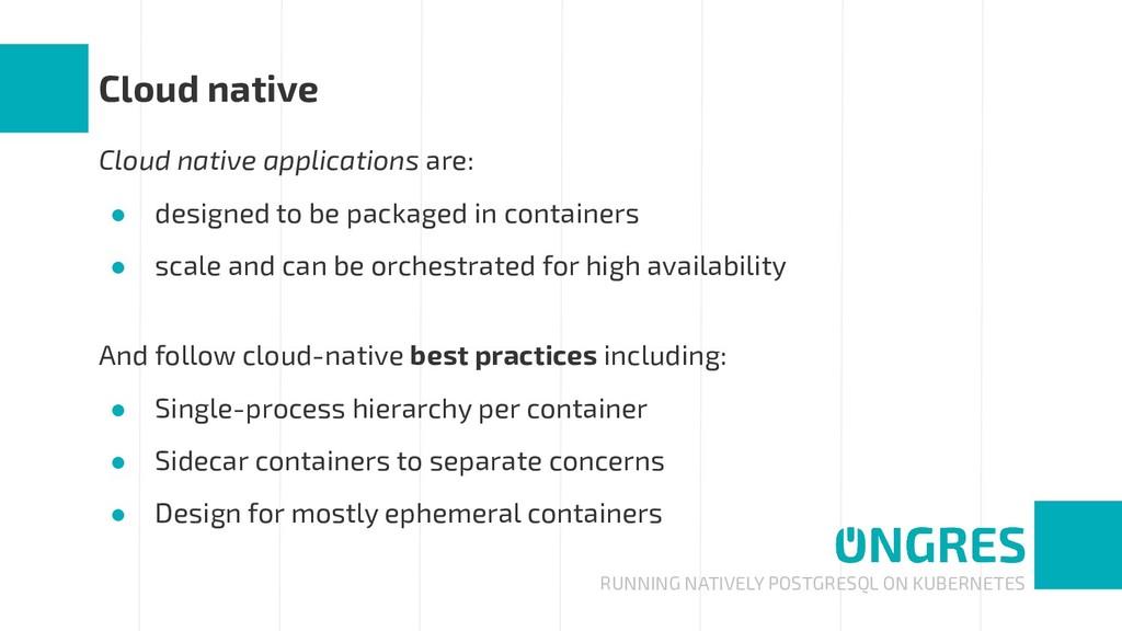 RUNNING NATIVELY POSTGRESQL ON KUBERNETES Cloud...