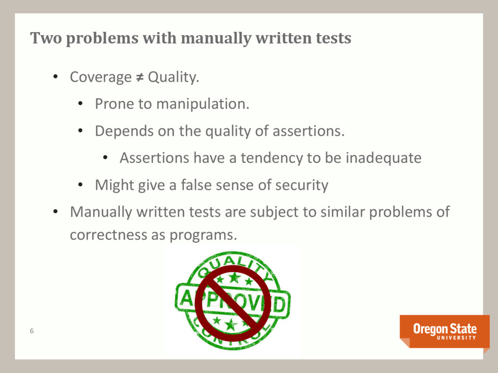 Two problems with manually written tests • Cove...