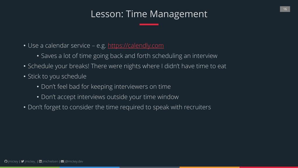 16 Lesson: Time Management • Use a calendar ser...