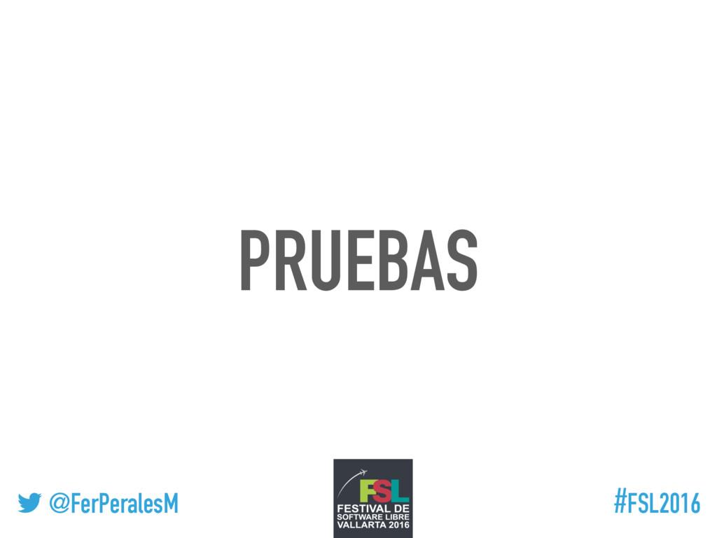 ! @FerPeralesM #FSL2016 PRUEBAS