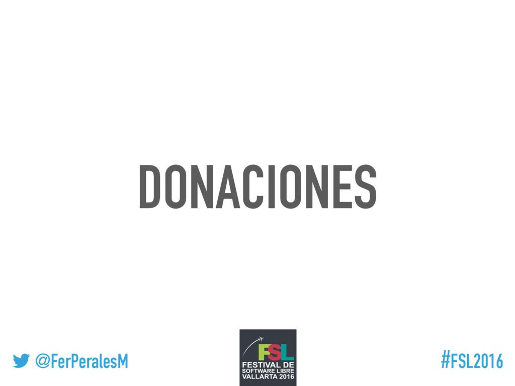 ! @FerPeralesM #FSL2016 DONACIONES