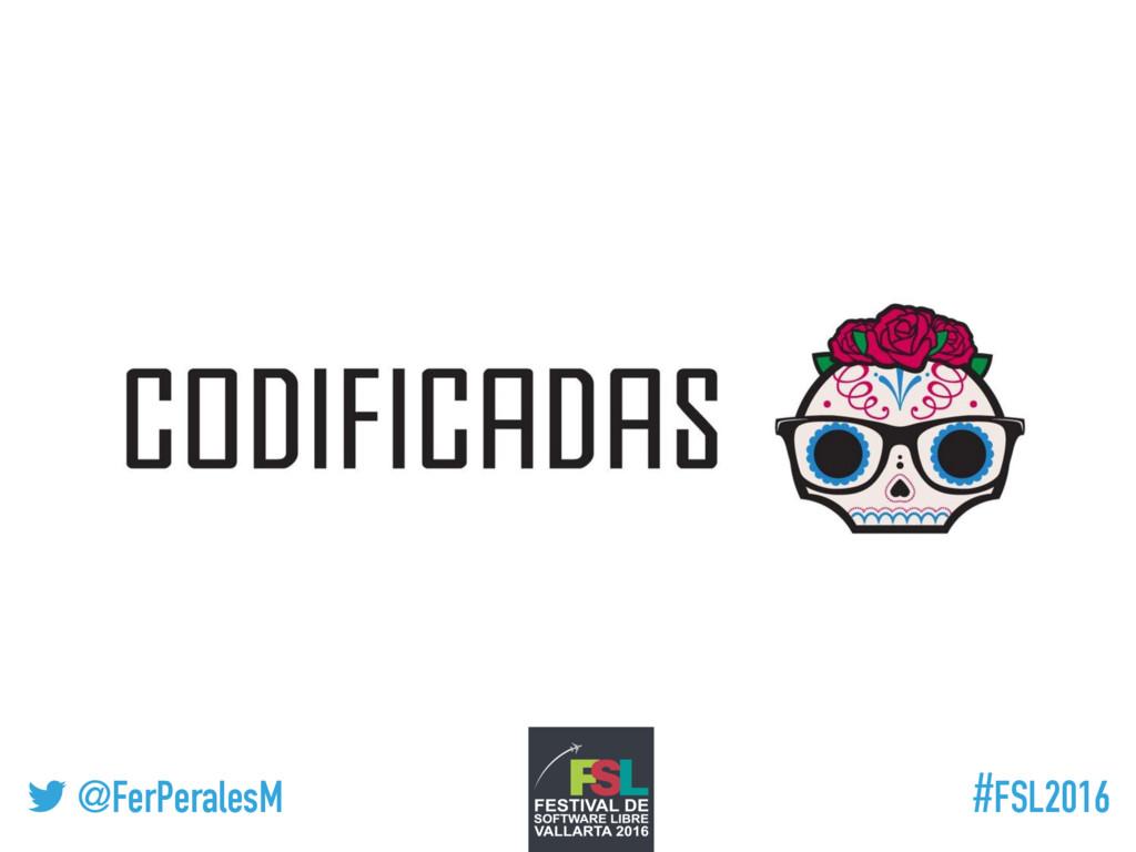 ! @FerPeralesM #FSL2016