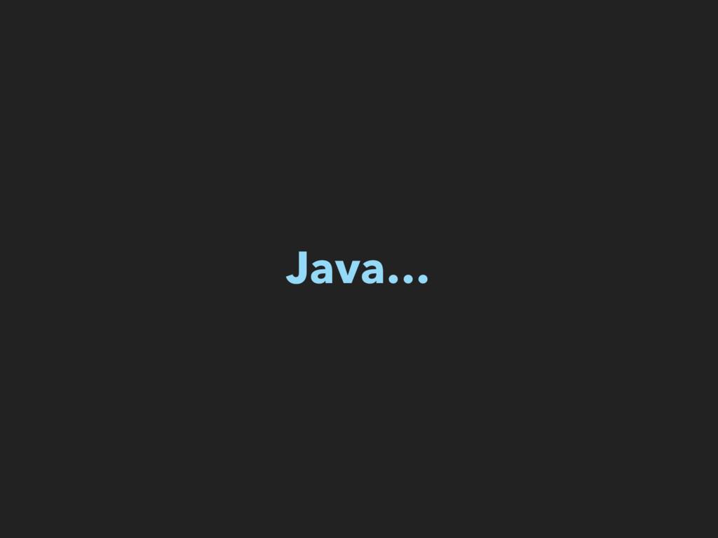 Java…