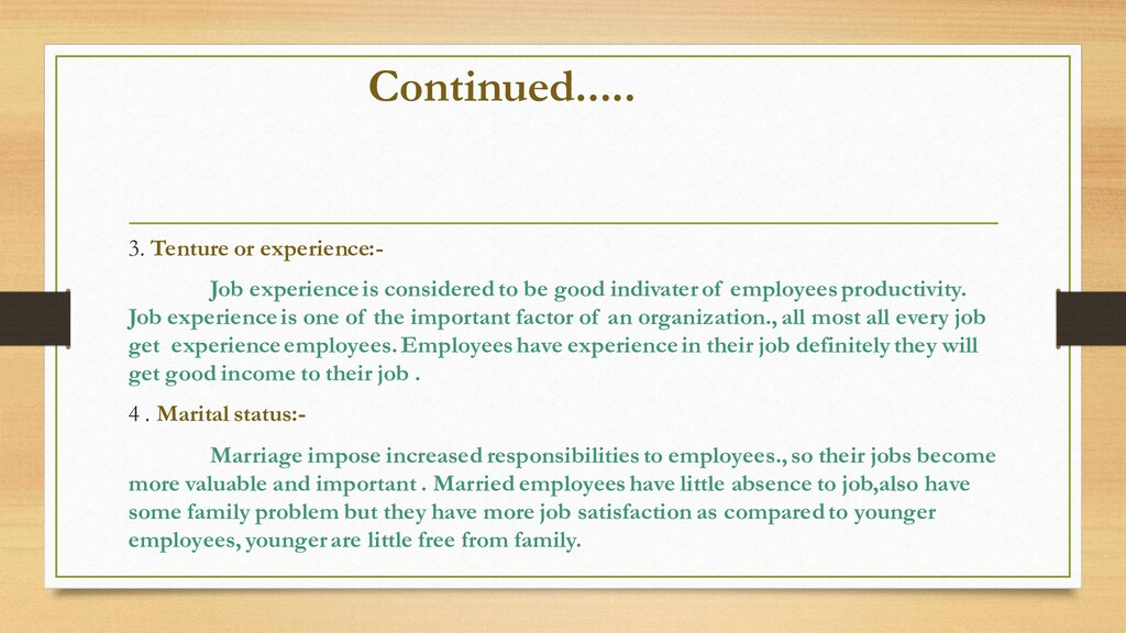 Continued..... 3. Tenture or experience:- Job e...