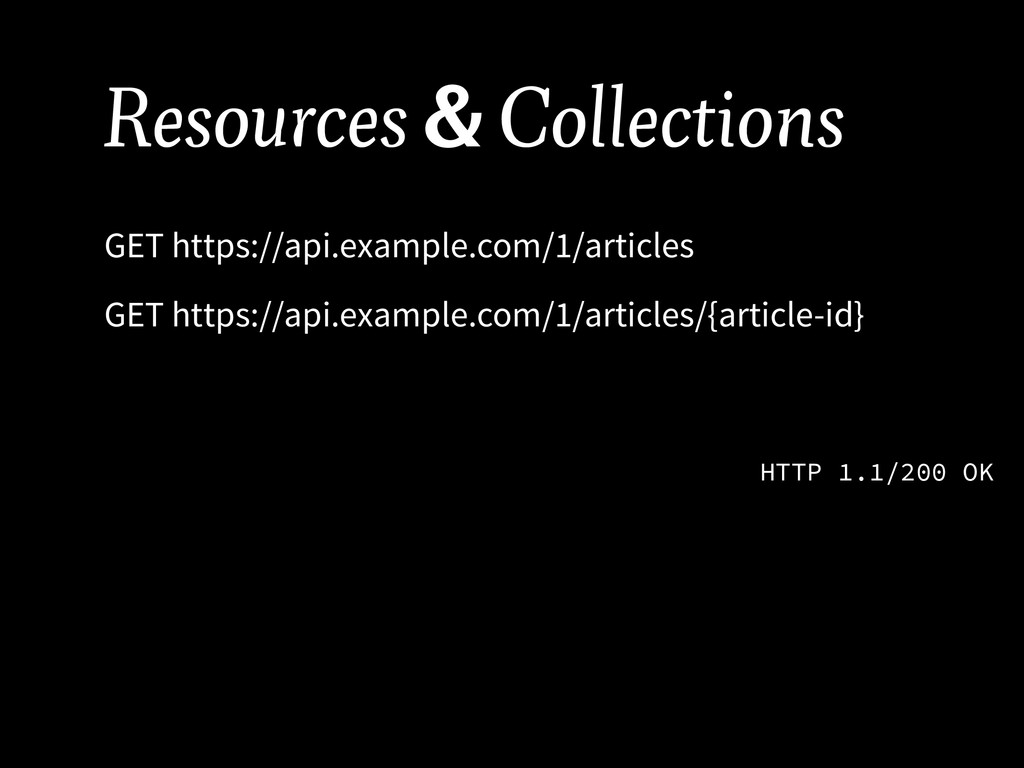 Resources & Collections GET https://api.example...