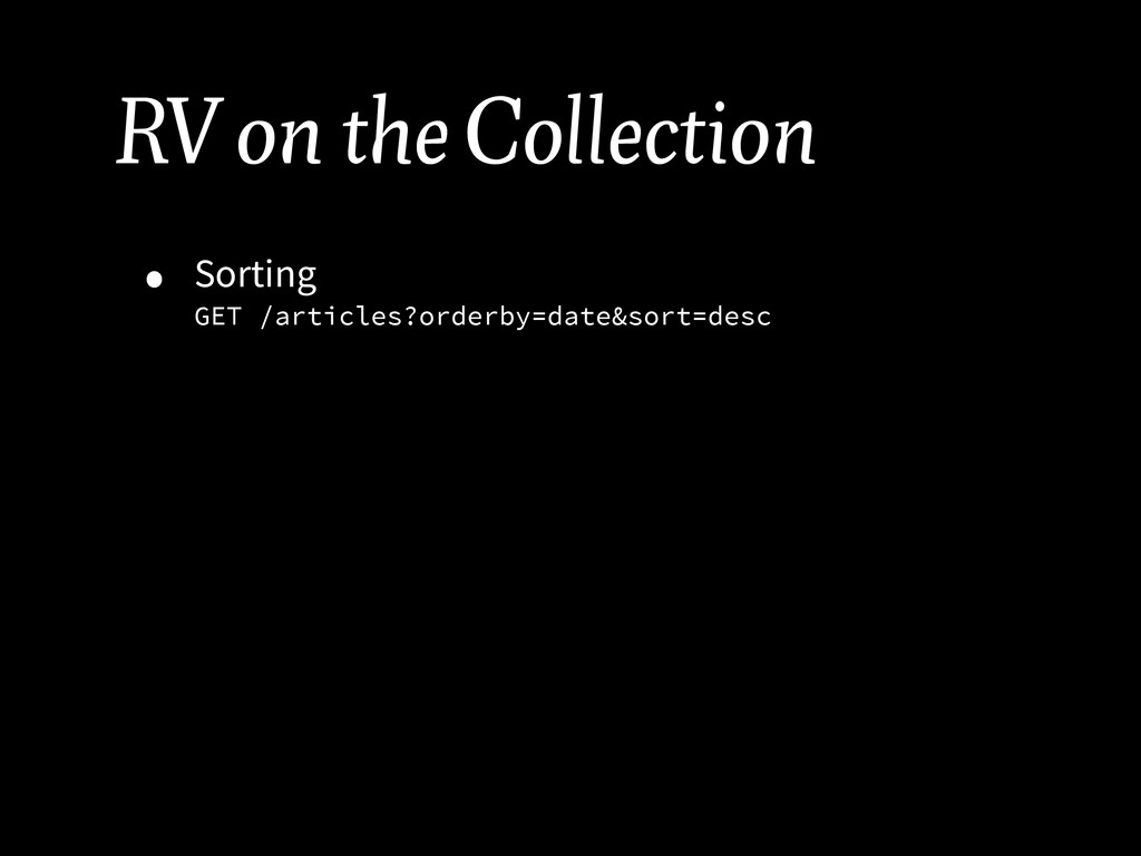 RV on the Collection • Sorting