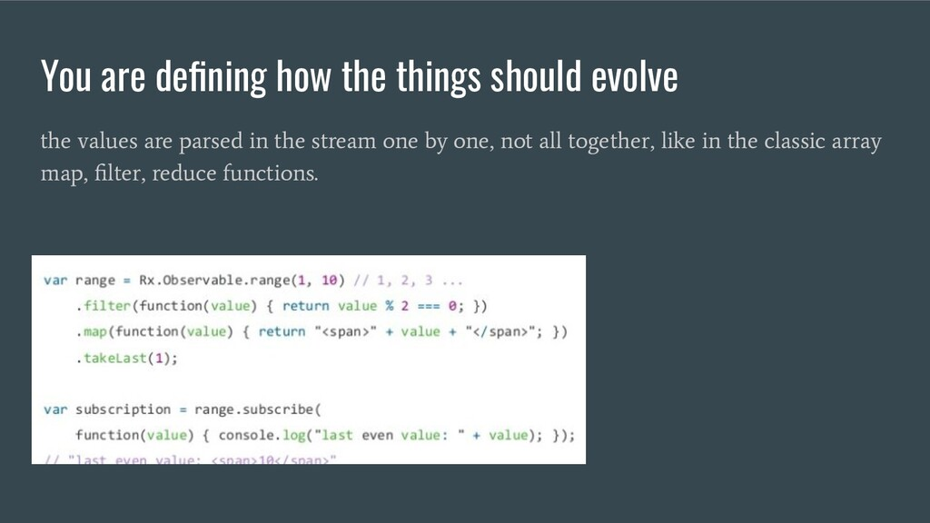 You are defining how the things should evolve th...