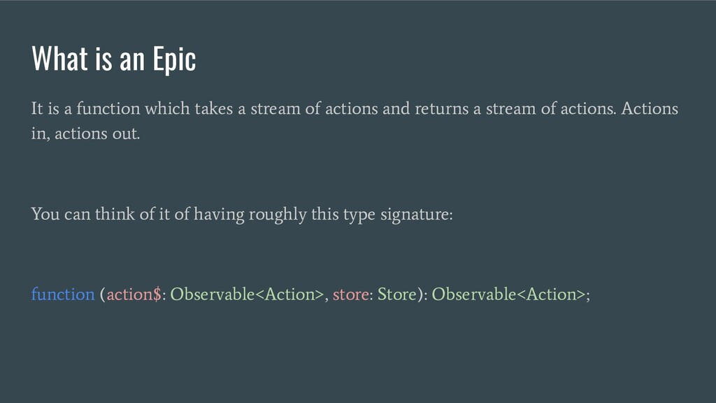 What is an Epic It is a function which takes a ...
