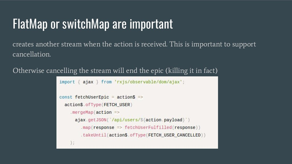 FlatMap or switchMap are important creates anot...