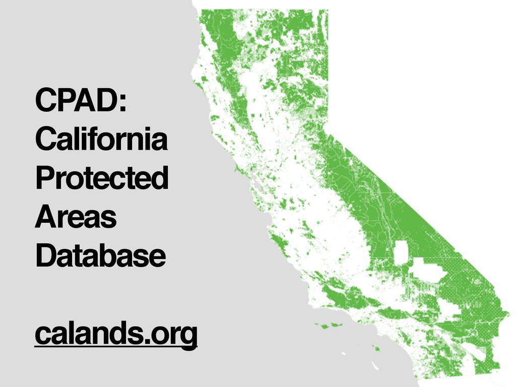 CPAD: California Protected Areas Database calan...