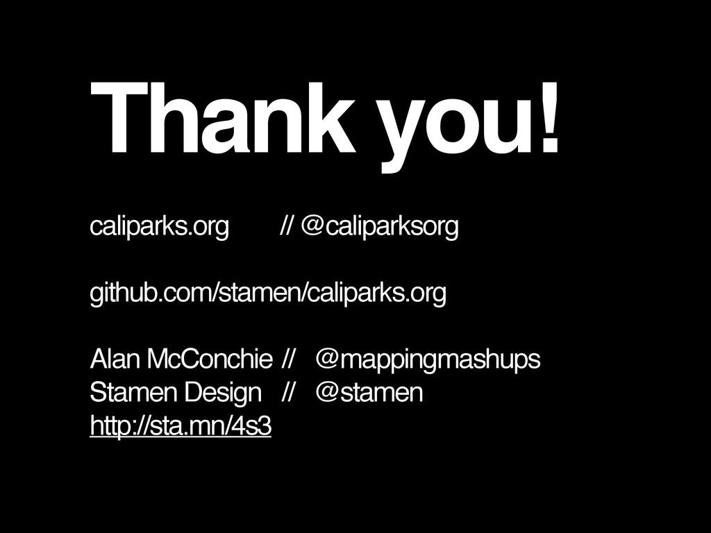 Thank you! caliparks.org // @caliparksorg githu...
