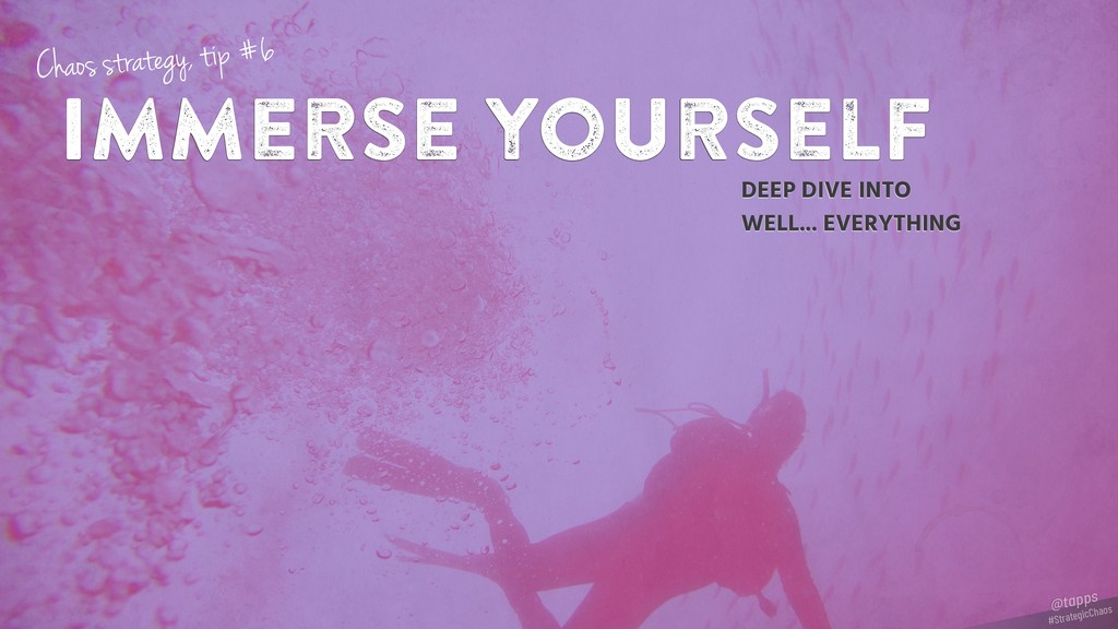 Immerse yourself DEEP DIVE INTO WELL... EVERYTH...