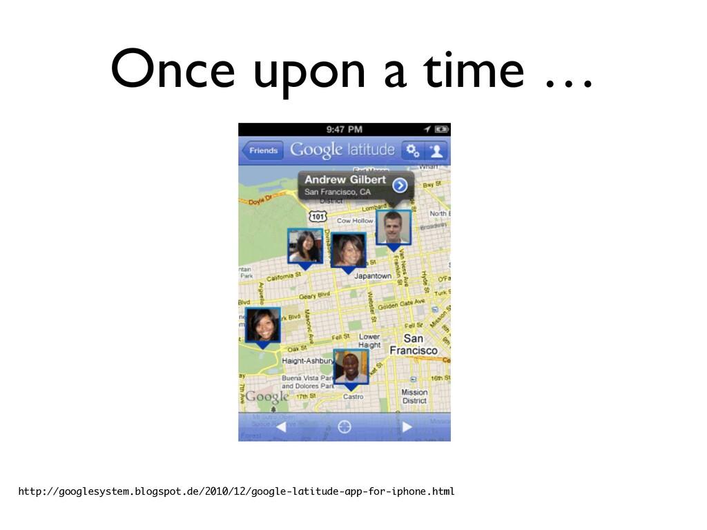 Once upon a time … http://googlesystem.blogspot...