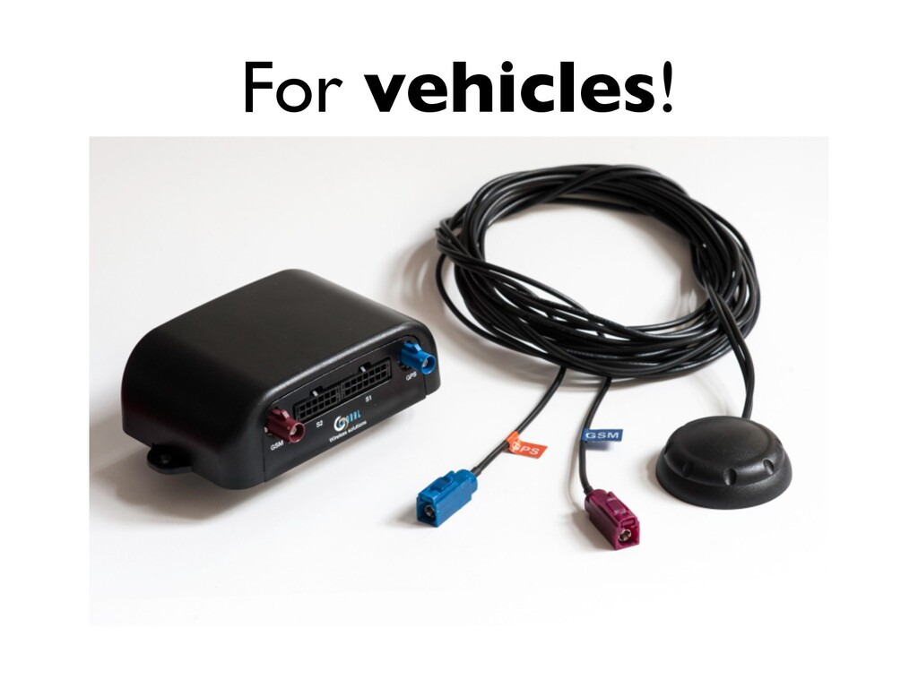 For vehicles!