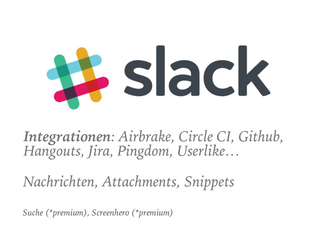 Integrationen: Airbrake, Circle CI, Github, Han...
