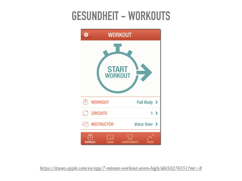 GESUNDHEIT - WORKOUTS https://itunes.apple.com/...