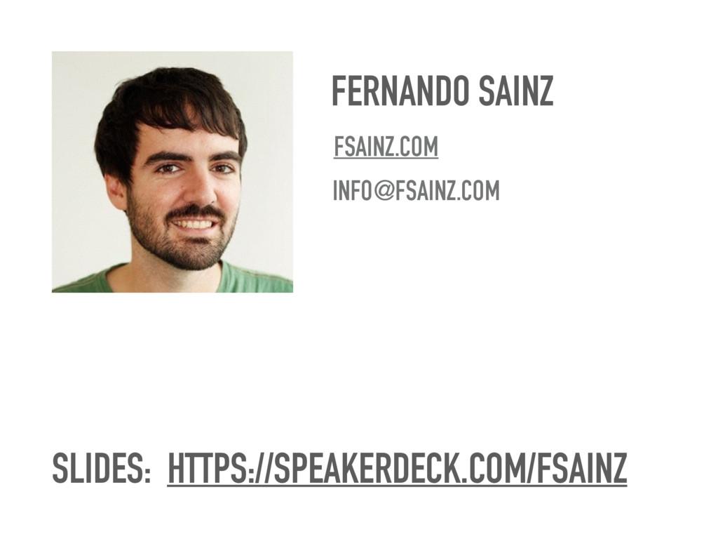 FERNANDO SAINZ FSAINZ.COM INFO@FSAINZ.COM SLIDE...