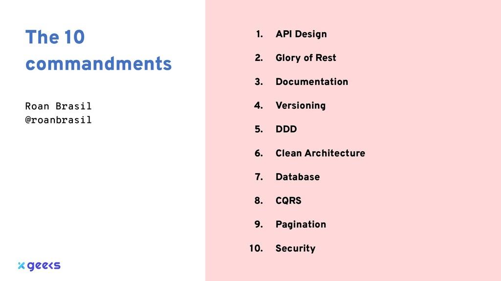 1. API Design 2. Glory of Rest 3. Documentation...