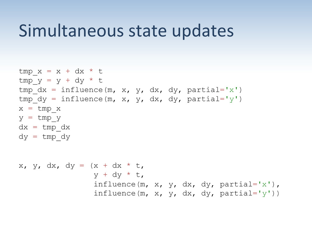 Simultaneous state updates  tmp_x = x ...