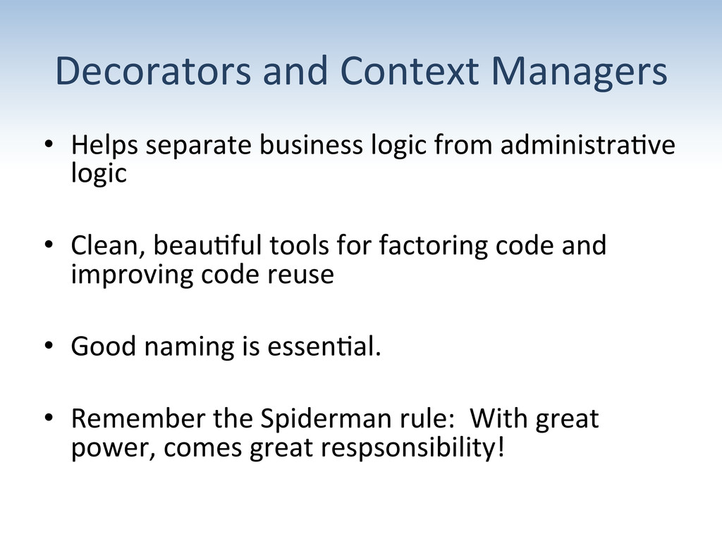 Decorators and Context Managers  •...
