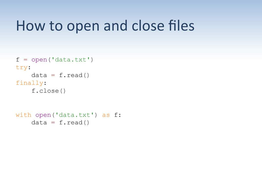 How to open and close files  f...