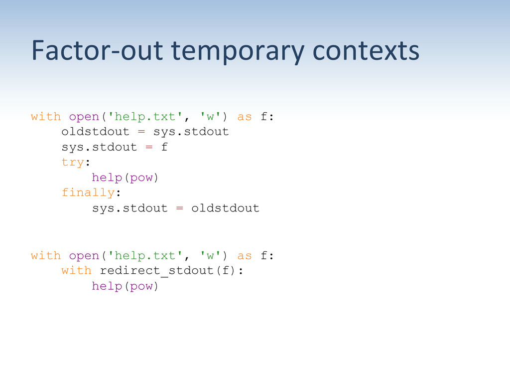 Factor-‐out temporary contexts  with ...