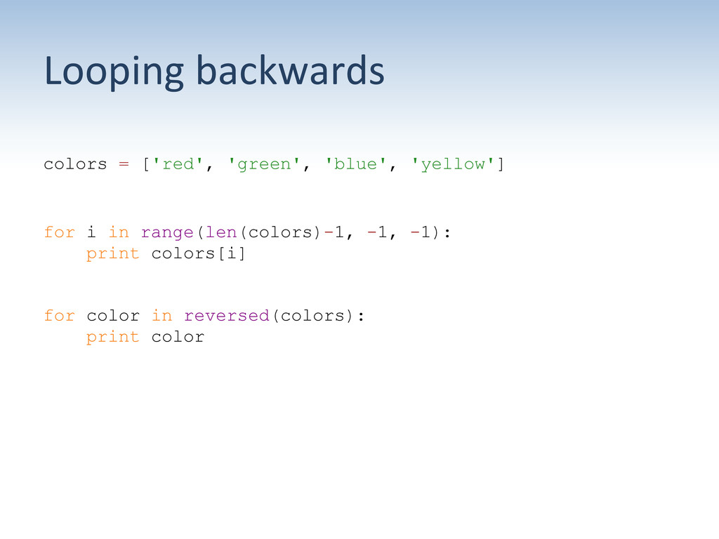 Looping backwards  colors = ['red', 'gree...