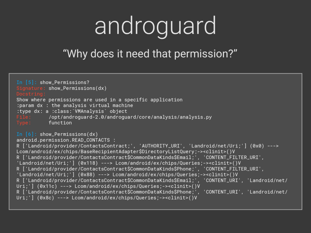 """androguard """"Why does it need that permission?"""" ..."""