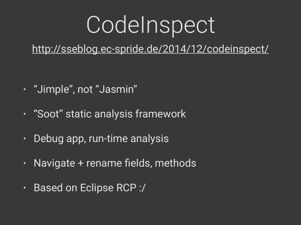"""CodeInspect • """"Jimple"""", not """"Jasmin"""" • """"Soot"""" s..."""