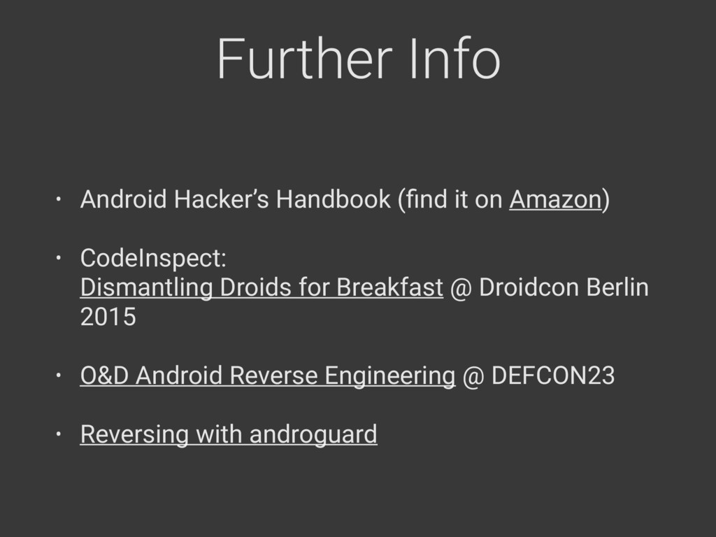 Further Info • Android Hacker's Handbook (find i...