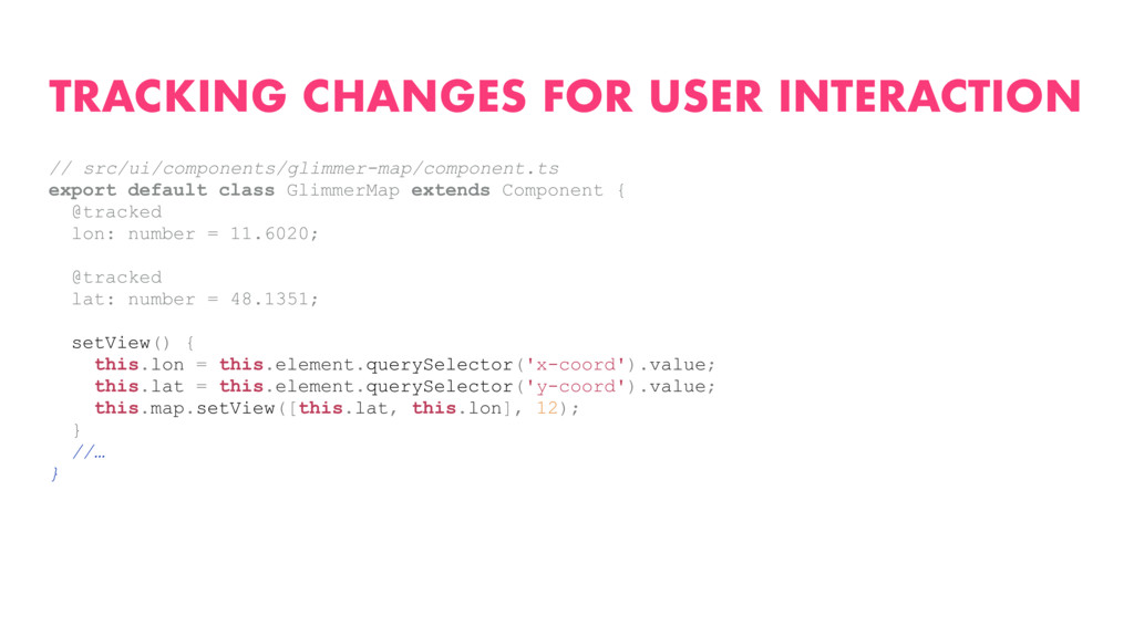 TRACKING CHANGES FOR USER INTERACTION // src/ui...