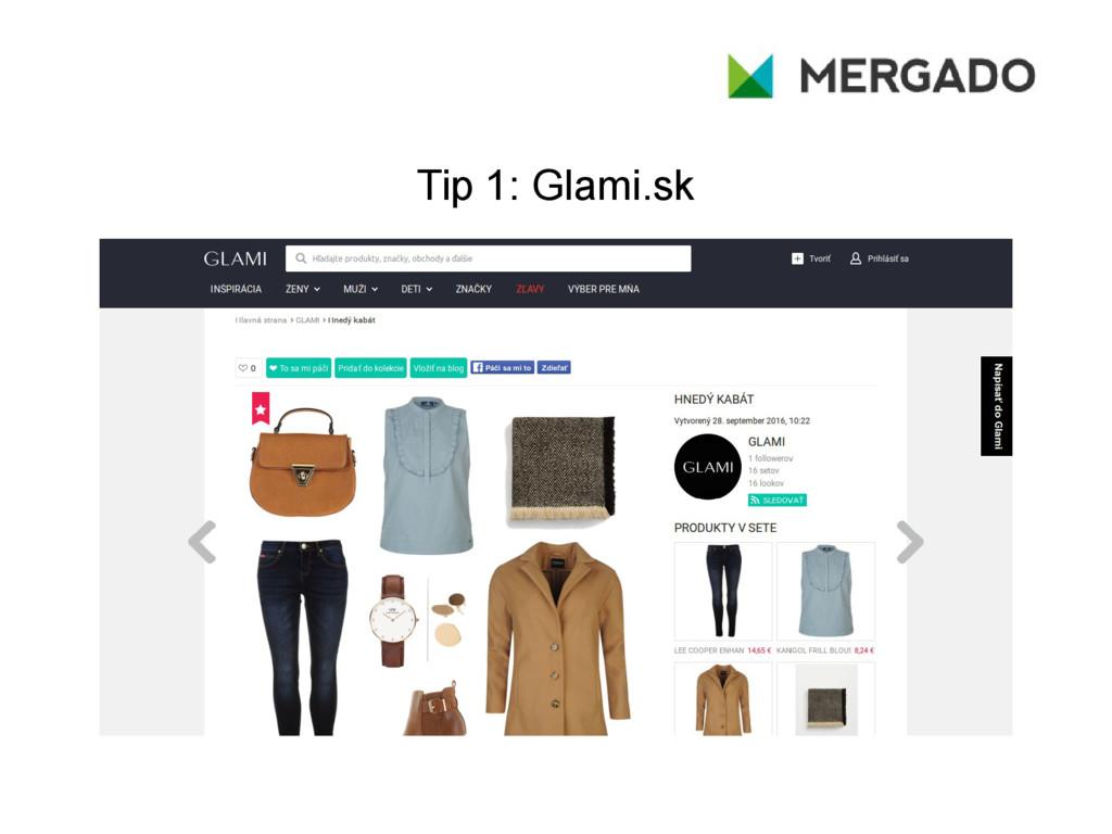 Tip 1: Glami.sk