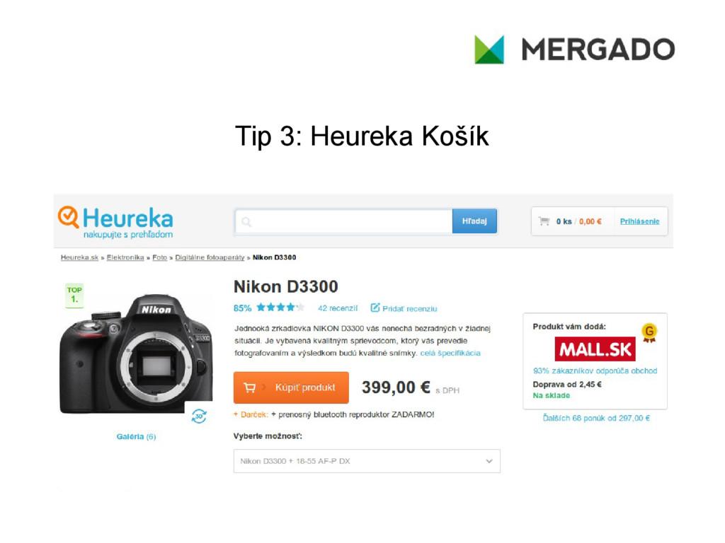 Tip 3: Heureka Košík