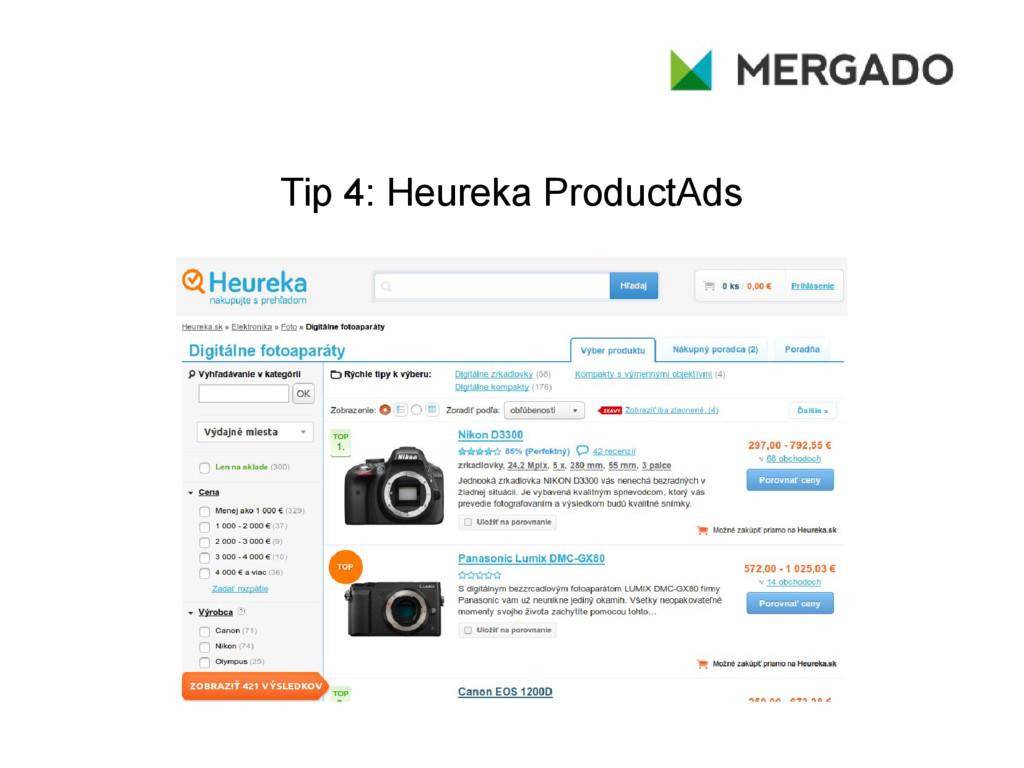 Tip 4: Heureka ProductAds