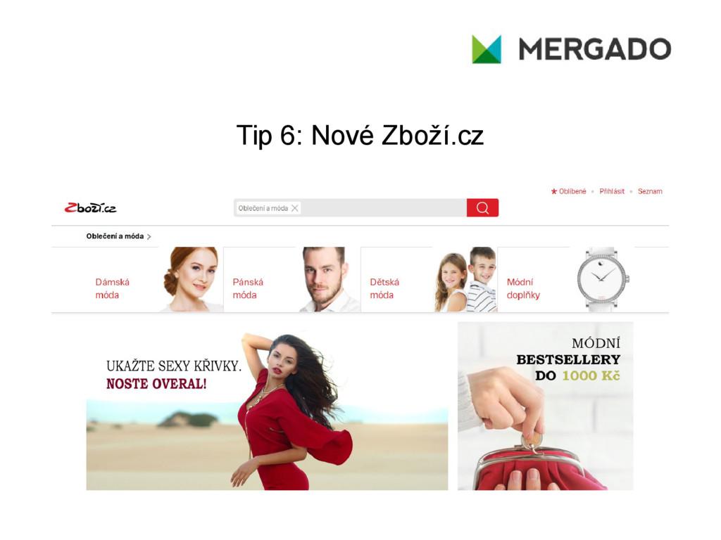 Tip 6: Nové Zboží.cz
