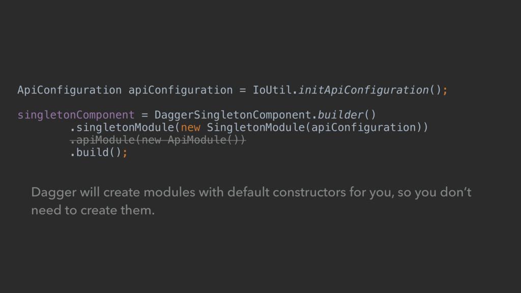 ApiConfiguration apiConfiguration = IoUtil.init...