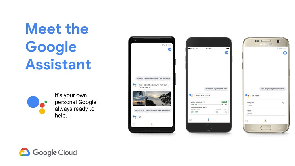 Meet the Google Assistant It's your own persona...