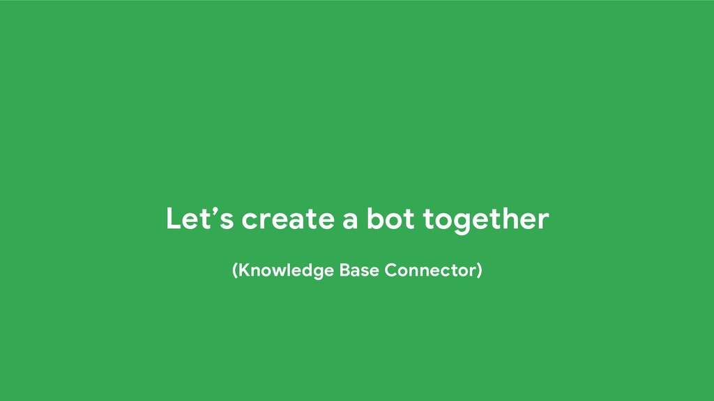Let's create a bot together (Knowledge Base Con...