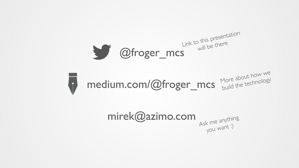 @froger_mcs mirek@azimo.com medium.com/@froger_...