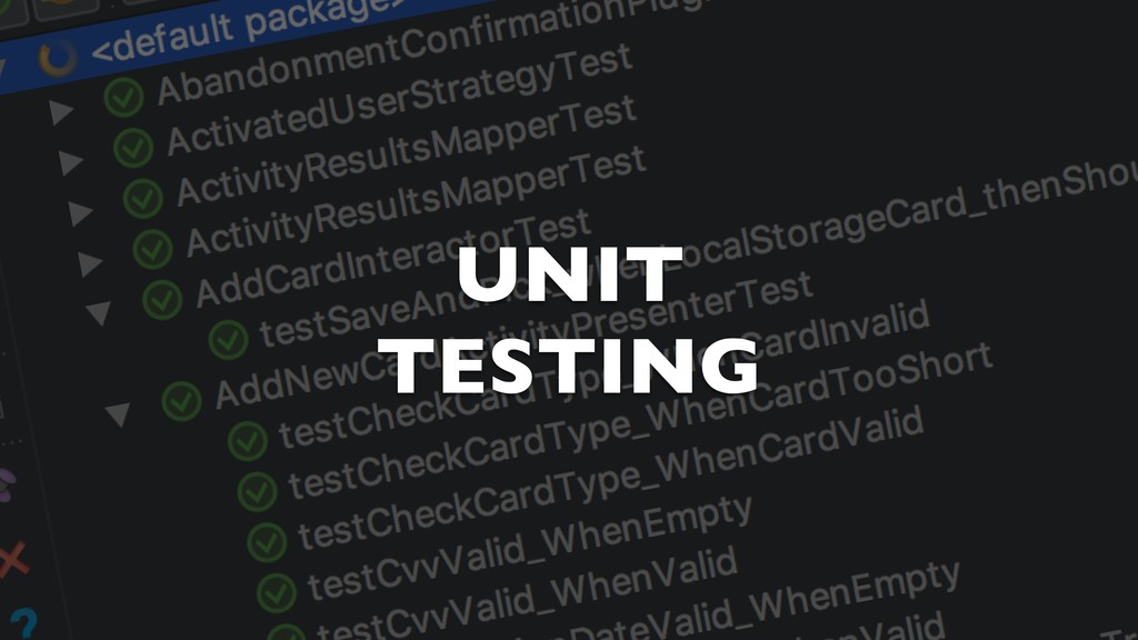 UNIT TESTING