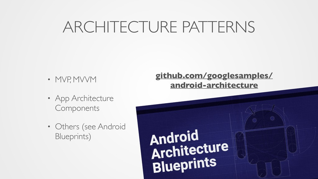 ARCHITECTURE PATTERNS • MVP, MVVM • App Archite...
