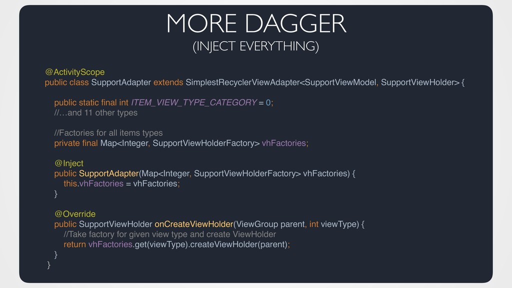 MORE DAGGER (INJECT EVERYTHING) @ActivityScope ...