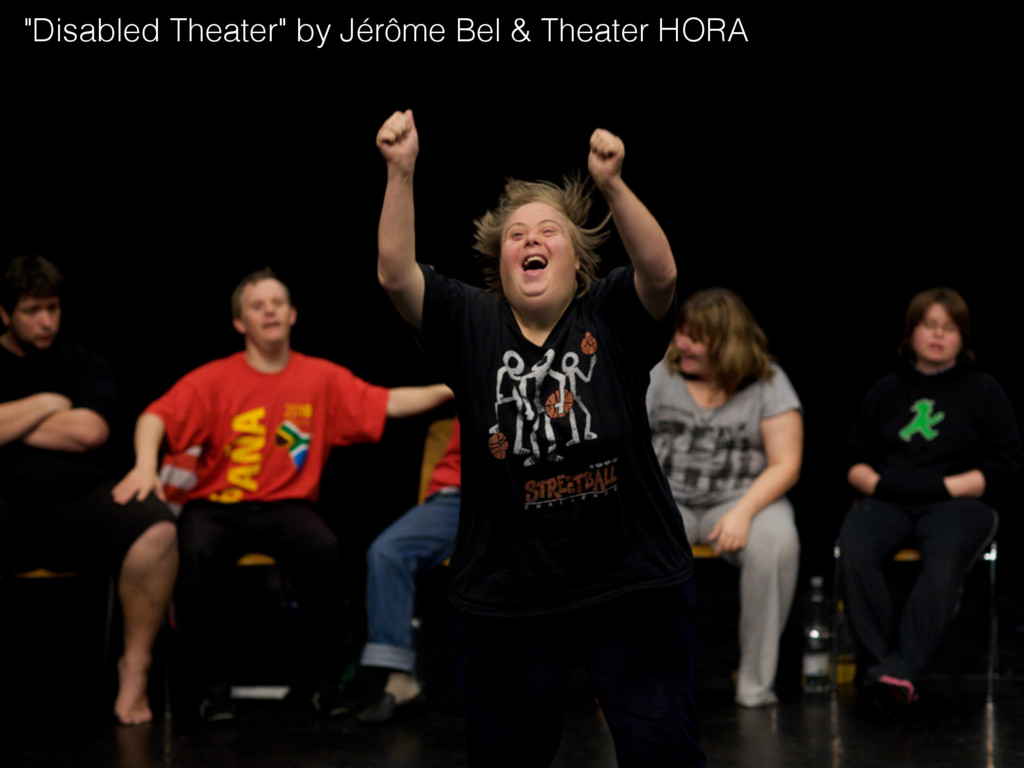 """""""Disabled Theater"""" by Jérôme Bel & Theater HORA"""
