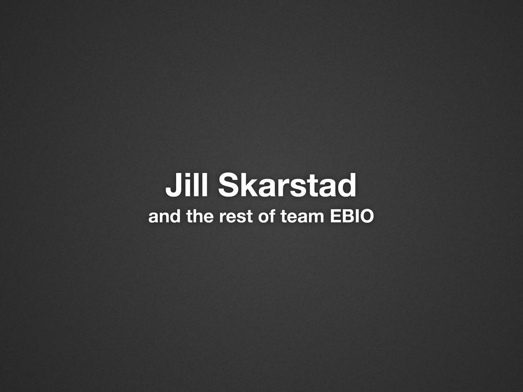 Jill Skarstad and the rest of team EBIO