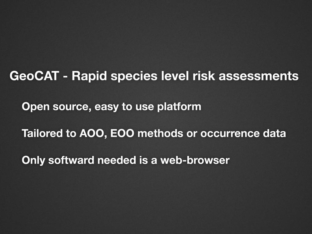 GeoCAT - Rapid species level risk assessments O...
